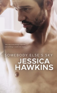 Somebody Ele's Sky by Jessica Hawkins