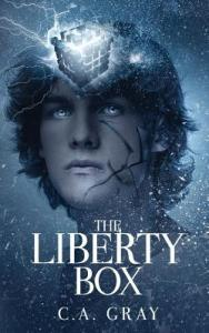 The Liberty Box by C.A. Gray