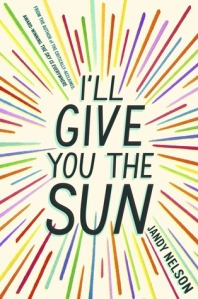 Ill Give You the Sun by Jandy Nelson